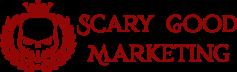Scary Good Marketing